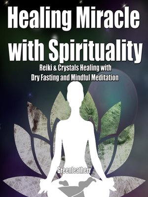 cover image of Healing Miracle with Spirituality