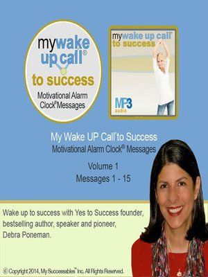 cover image of My Wake UP Call to Success, Morning Motivating Messages, Volume 1