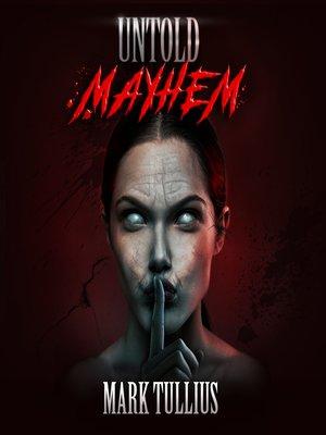cover image of Untold Mayhem