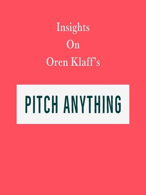 cover image of Insights on Oren Klaff's Pitch Anything