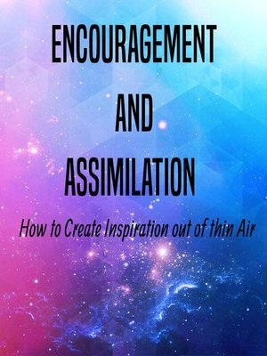 cover image of Encouragement and Assimilation