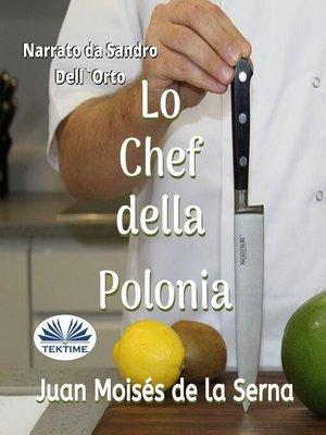 cover image of Lo Chef della Polonia