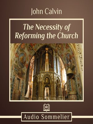 cover image of The Necessity of Reforming the Church