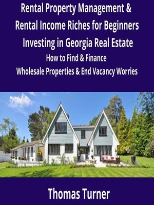 cover image of Rental Property Management & Rental Income Riches for Beginners Investing in Georgia Real Estate