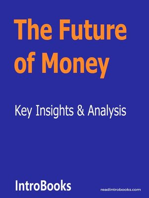 cover image of The Future of Money