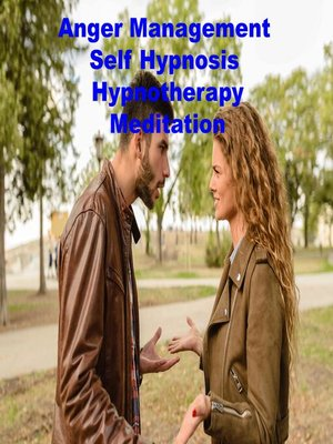 cover image of Anger Management Self Hypnosis Hypnotherapy Meditation
