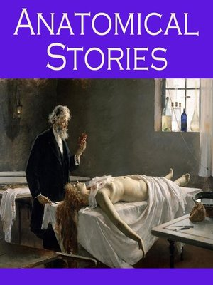 cover image of Anatomical Stories