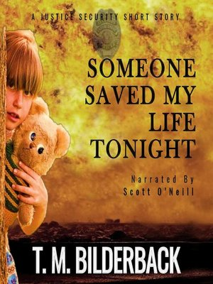 cover image of Someone Saved My Life Tonight--A Justice Security Short Story