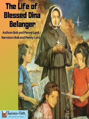 cover image of The Life of Blessed Dina Belanger