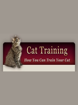 cover image of How to Train Your Cat
