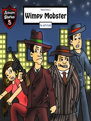 cover image of Notes from a Wimpy Mobster