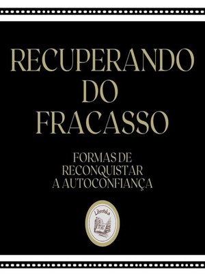 cover image of Recuperando do Fracasso
