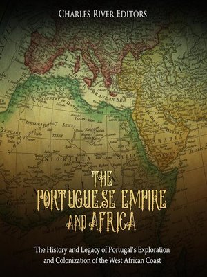 cover image of The Portuguese Empire and Africa