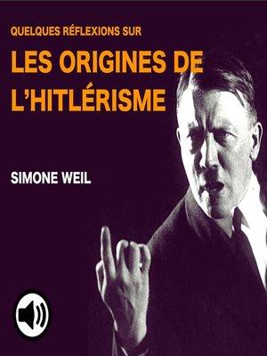 cover image of Quelques réflexions sur les origines de l'hitlérisme