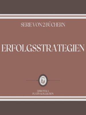 cover image of ERFOLGSSTRATEGIEN (SERIE VON 2 BÜCHERN)