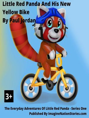 cover image of Little Red Panda and the New Yellow Bike