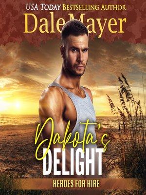 cover image of Dakota's Delight