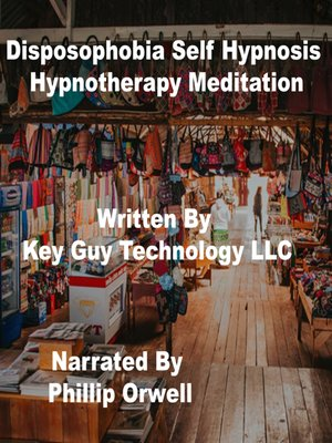 cover image of Disposophobia Self Hypnosis Hypnotherapy Meditation