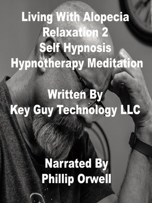 cover image of Living With Alopecia Relaxation 2 Self Hypnosis Hypnotherapy Meditation