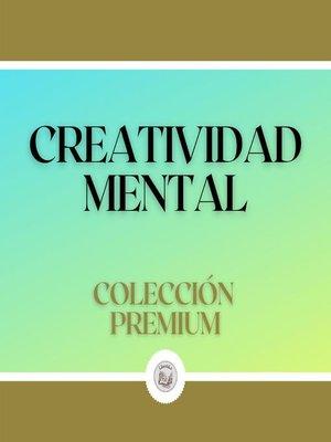 cover image of Creatividad Mental