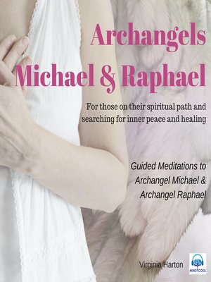 cover image of Meditation with Archangels Michael & Raphael