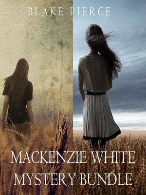 cover image of Mackenzie White Mystery Bundle