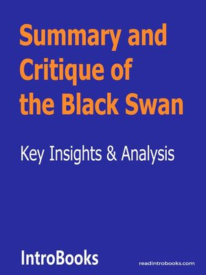cover image of Summary and Critique of the Black Swan