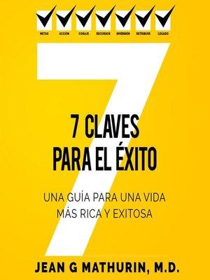 cover image of 7 Claves Para El Éxito