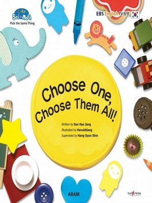 cover image of Choose One, Choose Them All!