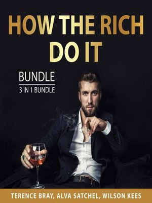 cover image of How the Rich Do It Bundle, 3 in 1 Bundle