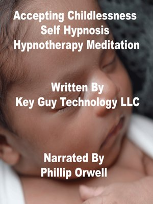cover image of Accepting Childlessness Self Hypnosis Hypnotherapy Meditation