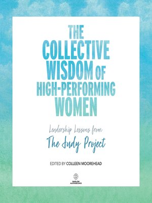 cover image of The Collective Wisdom of High-Performing Women