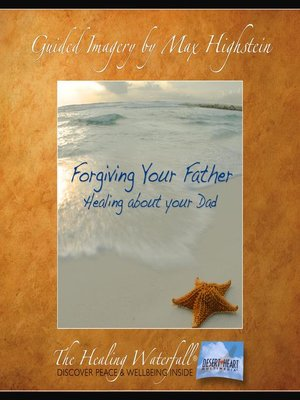 cover image of Forgiving Your Father