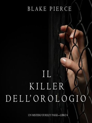 cover image of Il Killer Dell'orologio