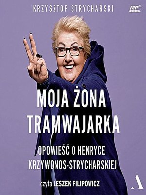 cover image of Moja żona tramwajarka