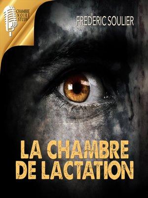 cover image of La chambre de lactation