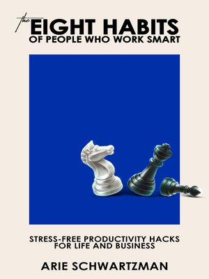 cover image of The Eight Habits of People Who Work Smart