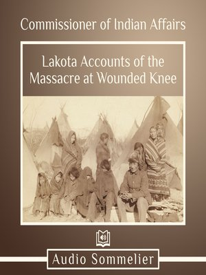 cover image of Lakota Accounts of the Massacre at Wounded Knee