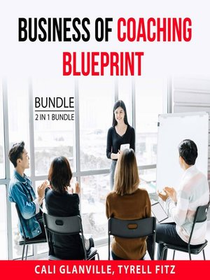 cover image of Business of Coaching Blueprint Bundle, 2 in 1 Bundle
