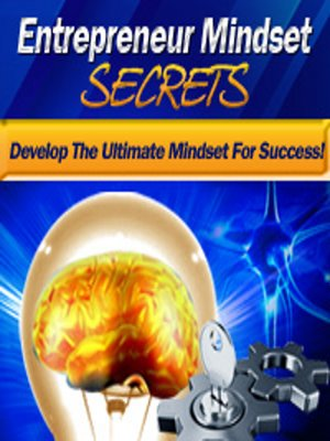 cover image of Entrepreneur Mindset Secrets--Think Right, Make It Big