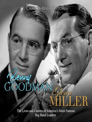 cover image of Benny Goodman and Glenn Miller