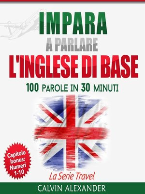 cover image of IMPARA a PARLARE L'INGLESE DI BASE