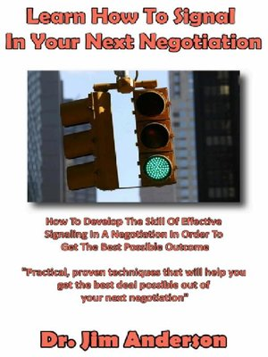 cover image of Learn How to Signal in Your Next Negotiation
