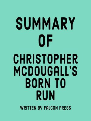 cover image of Summary of Christopher McDougall's Born to Run