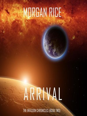 cover image of Arrival (The Invasion Chronicles—Book Two)