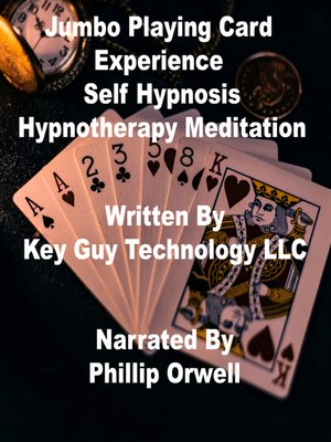 cover image of Jumbo Playing Card Experience Self Hypnosis Hypnotherapy Meditation