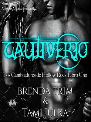 cover image of Cautiverio