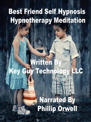 cover image of Best Friend Self Hypnosis Hypnotherapy Meditation