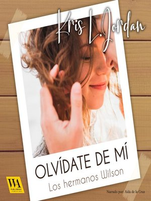 cover image of Olvídate de mí