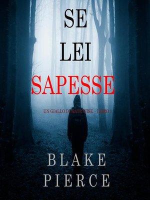 cover image of Se lei sapesse